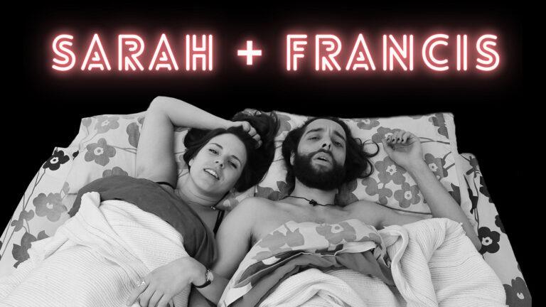 Série web « Sarah + Francis » sur Comatv.tv