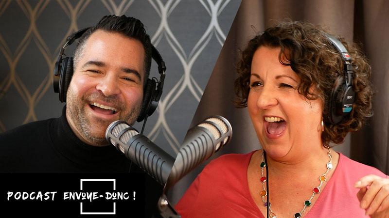 Podcast Envoye-Donc Sylvain D. Desjardins avec Marie-Lise Pilote